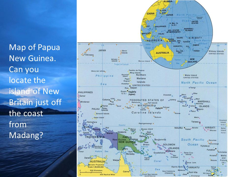 Map of Papua New Guinea. Can you locate the island of New Britain just off the coast from Madang
