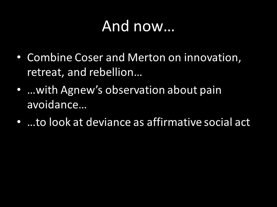 Innovators, Retreaters, and Rebels from the Wikimedia Commons http://en.wikipedia.org/wiki/File:Mertons_social_strain_theory.svgWikimedia Commons