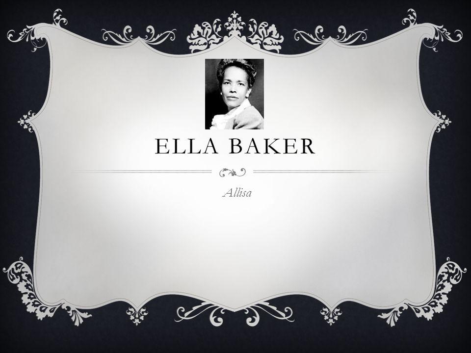 ELLA BAKER Allisa