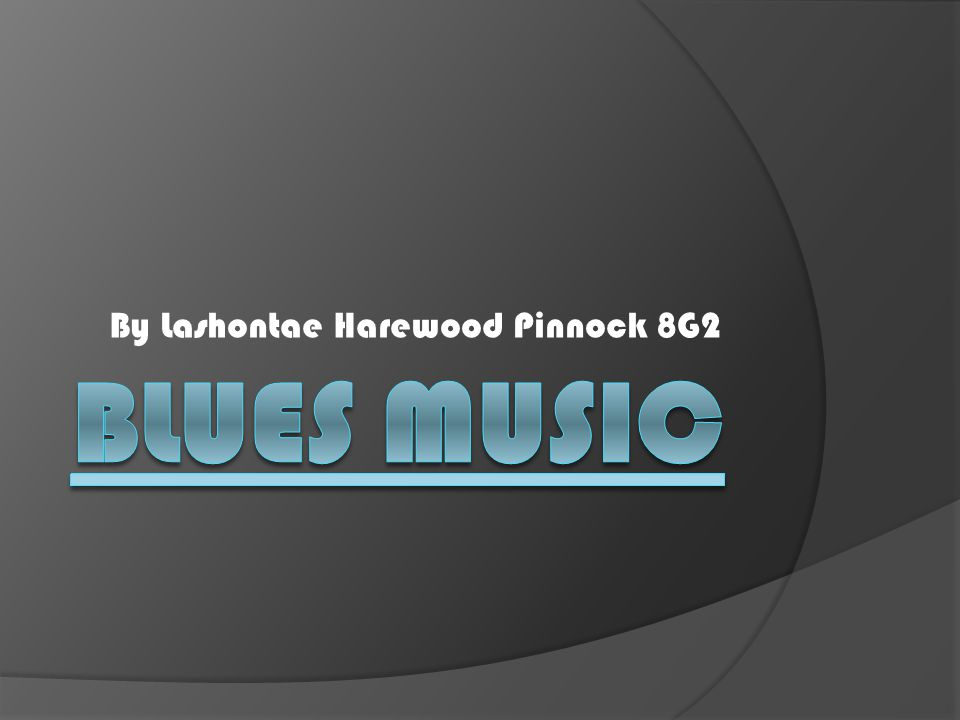 What are the blues.The blues are a specific type of music originate from Black African Americans.