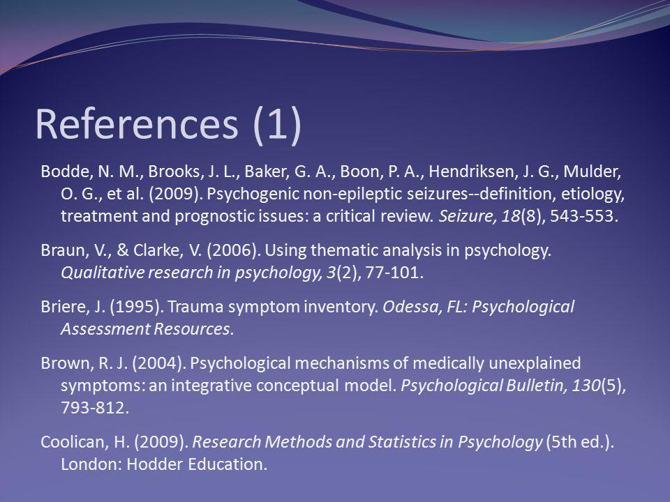References (1) Bodde, N.M., Brooks, J. L., Baker, G.