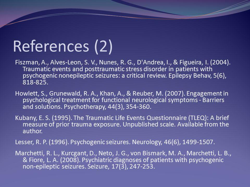 References (2) Fiszman, A., Alves-Leon, S.V., Nunes, R.