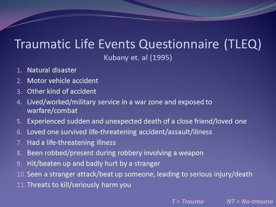 Traumatic Life Events Questionnaire (TLEQ) Kubany et.