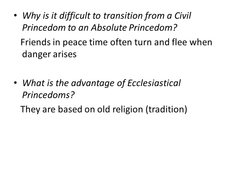 Why is it difficult to transition from a Civil Princedom to an Absolute Princedom.