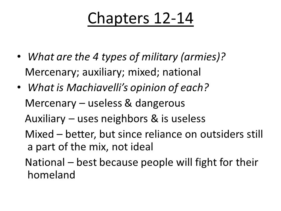 Chapters 12-14 What are the 4 types of military (armies).