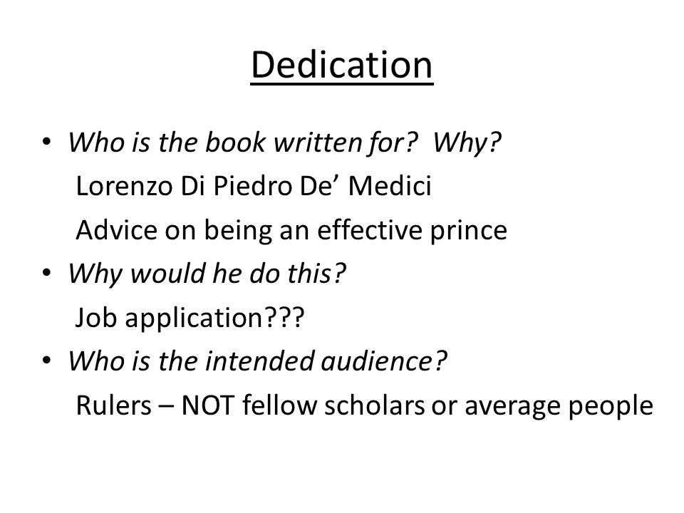 Dedication Who is the book written for. Why.