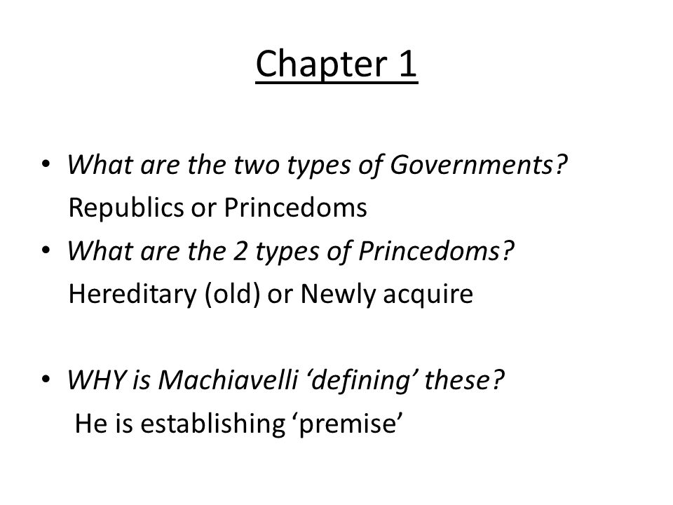 Chapter 1 What are the two types of Governments.