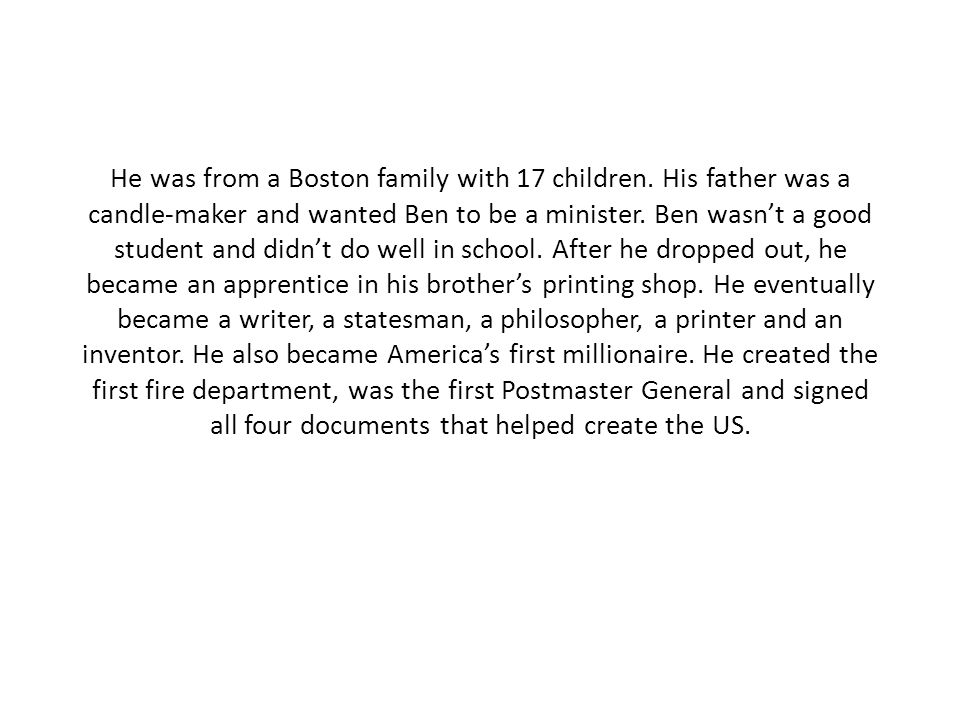 He was from a Boston family with 17 children.