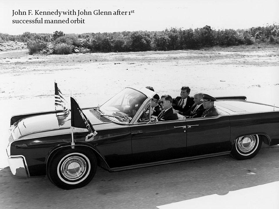 John F. Kennedy with John Glenn after 1 st successful manned orbit