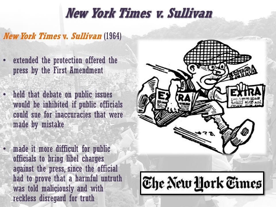New York Times v. Sullivan New York Times v.