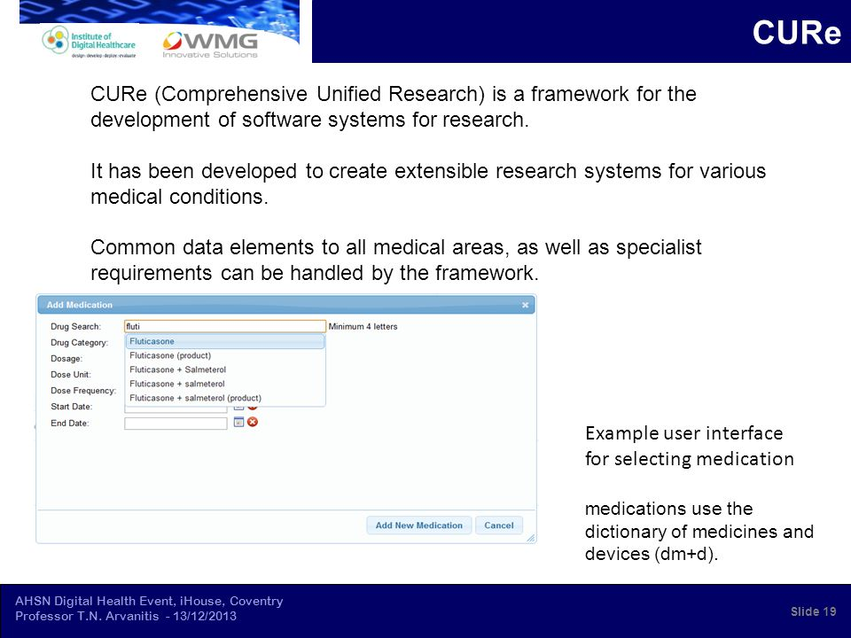 AHSN Digital Health Event, iHouse, Coventry Professor T.N. Arvanitis - 13/12/2013 CURe Example user interface for selecting medication medications use