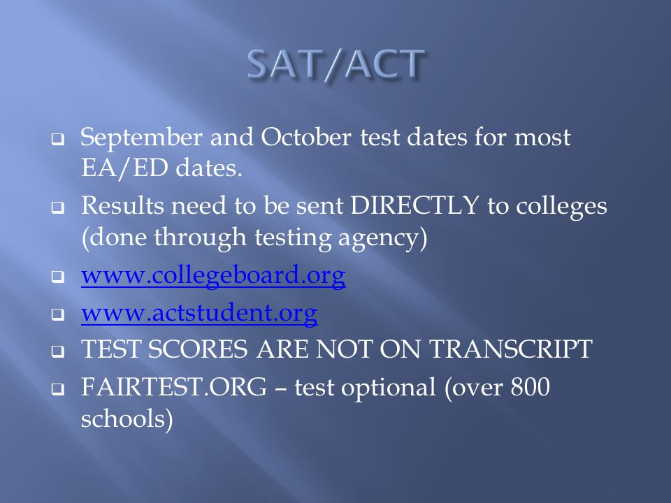  September and October test dates for most EA/ED dates.