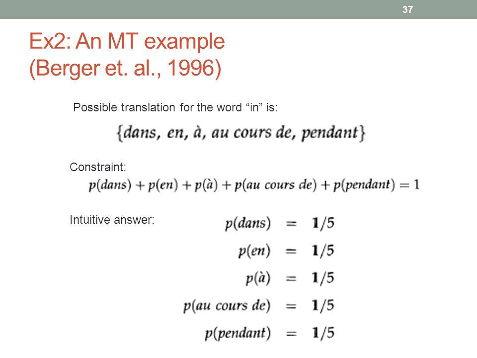37 Ex2: An MT example (Berger et.
