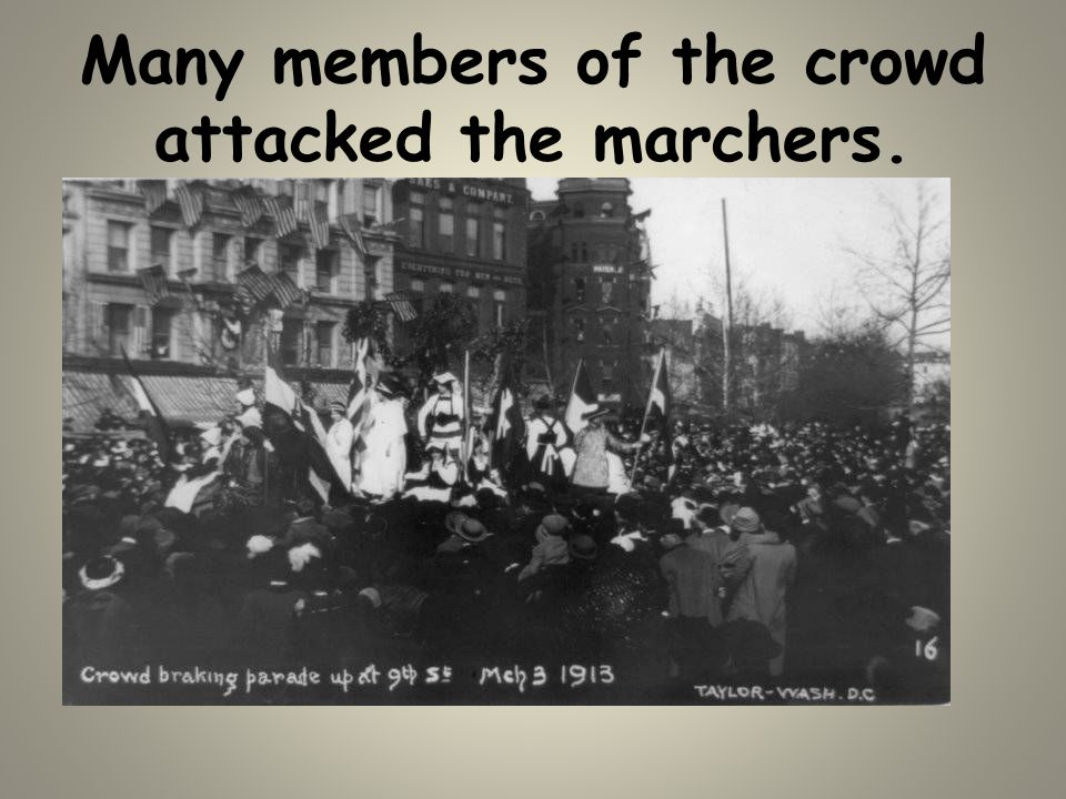 Many members of the crowd attacked the marchers.