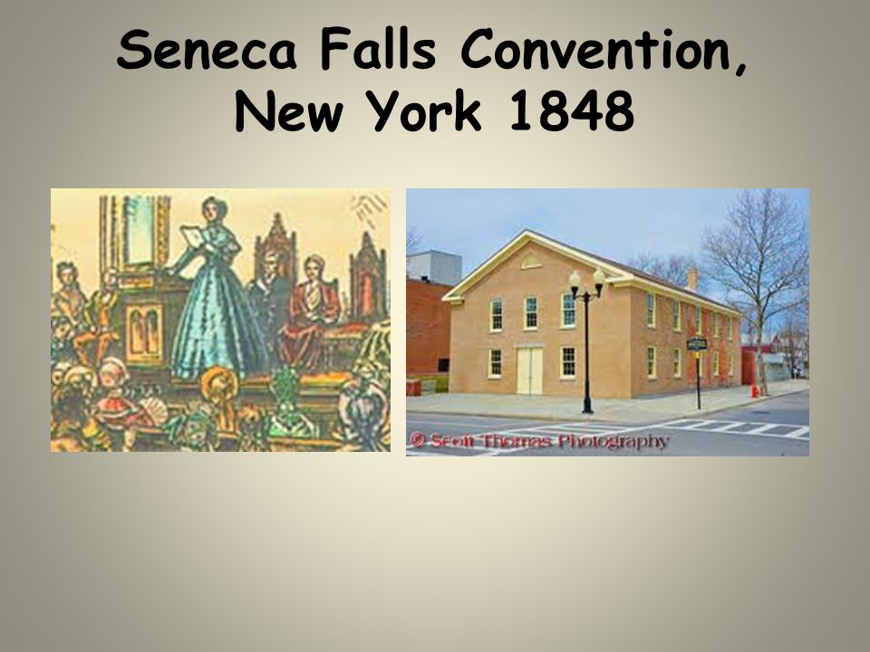 Seneca Falls Convention, New York 1848