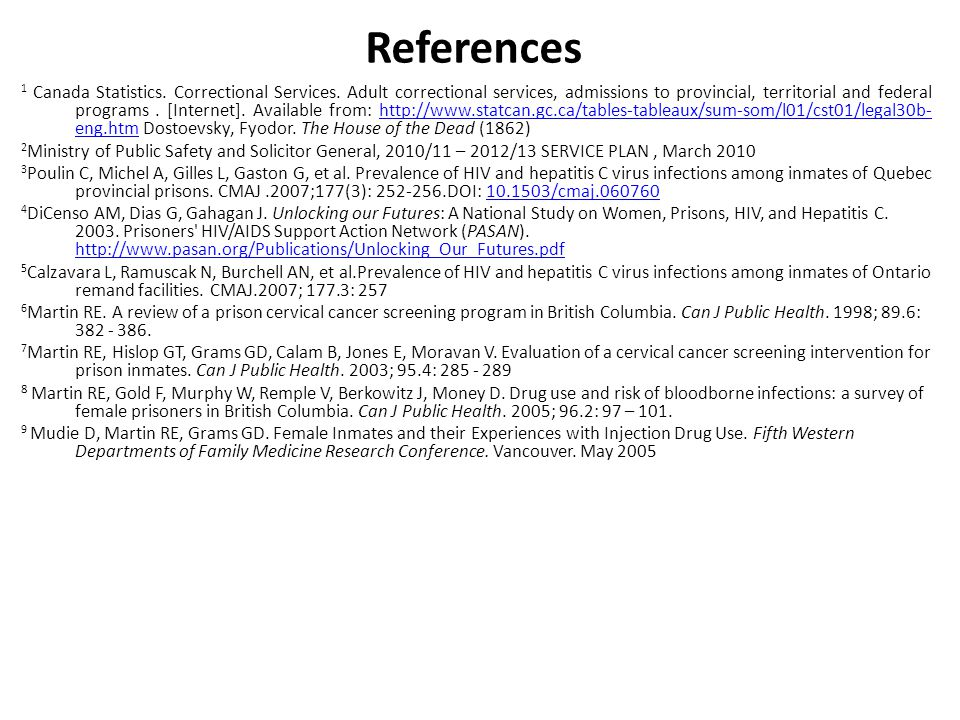 References 1 Canada Statistics. Correctional Services.