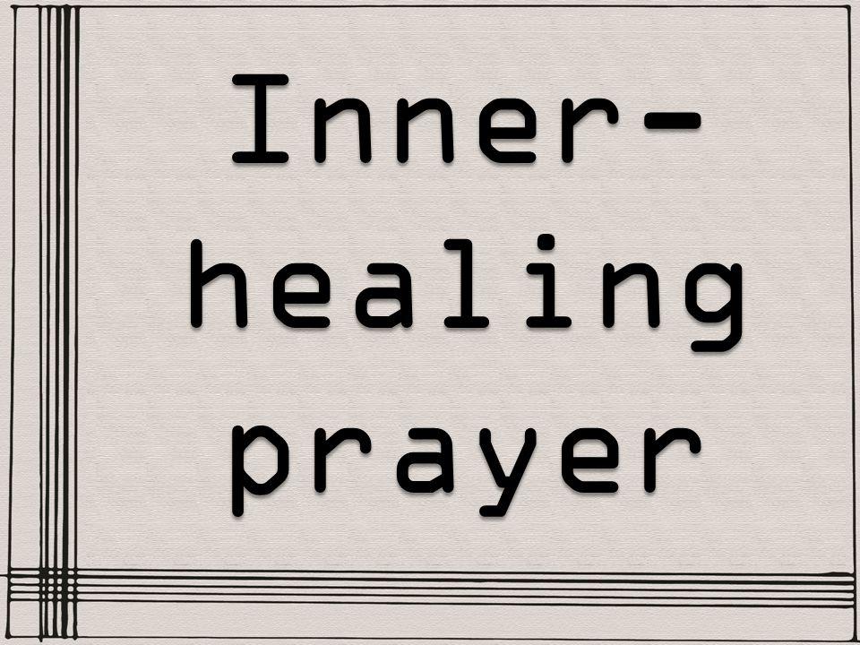 Inner- healing prayer
