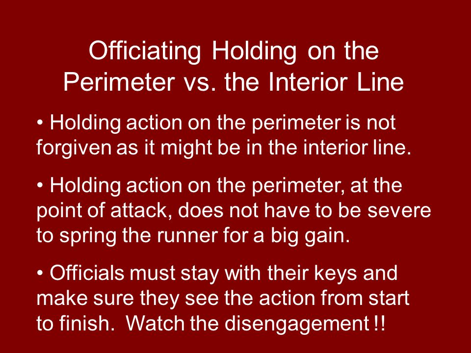 Officiating Holding on the Perimeter vs.