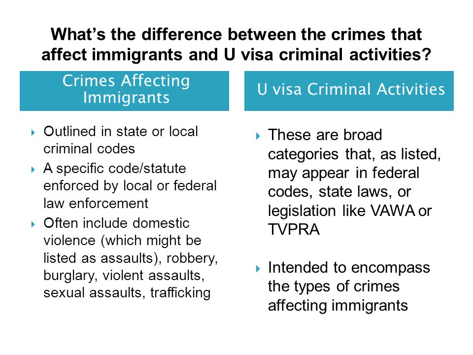 What's the difference between the crimes that affect immigrants and U visa criminal activities.