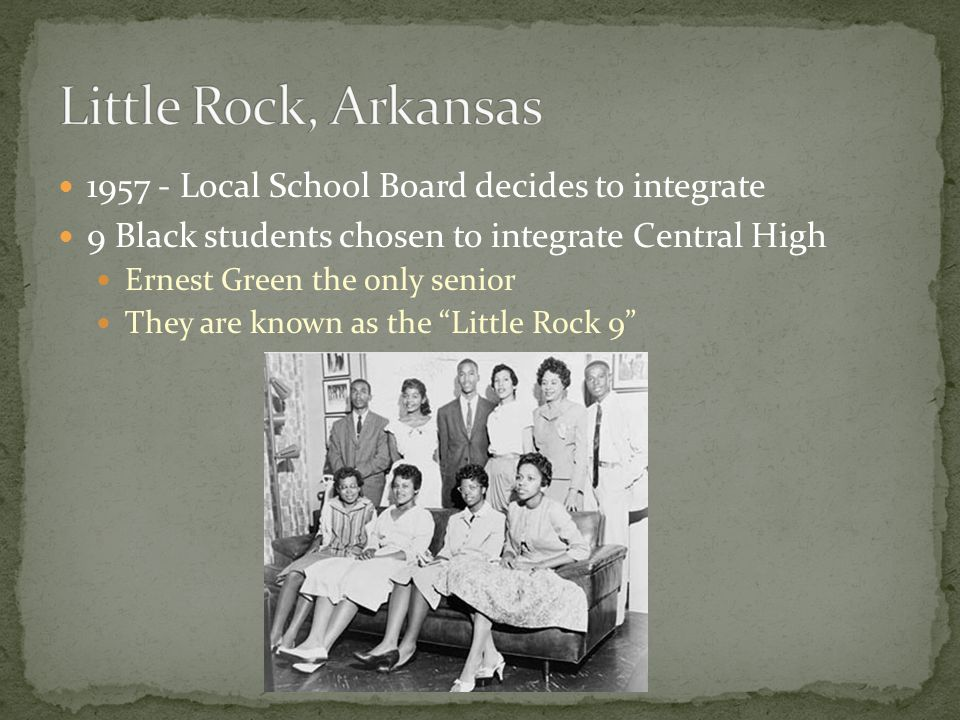 """1957 - Local School Board decides to integrate 9 Black students chosen to integrate Central High Ernest Green the only senior They are known as the """"L"""