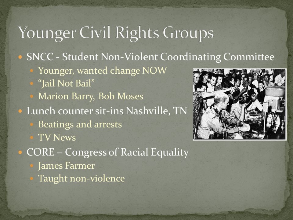"""SNCC - Student Non-Violent Coordinating Committee Younger, wanted change NOW """"Jail Not Bail"""" Marion Barry, Bob Moses Lunch counter sit-ins Nashville,"""