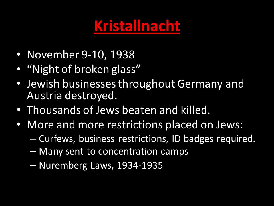 """Kristallnacht November 9-10, 1938 """"Night of broken glass"""" Jewish businesses throughout Germany and Austria destroyed. Thousands of Jews beaten and kil"""