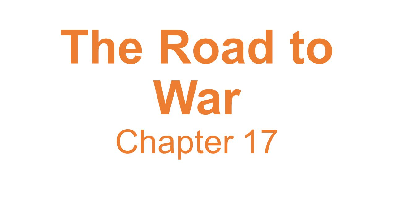 The Road to War Chapter 17