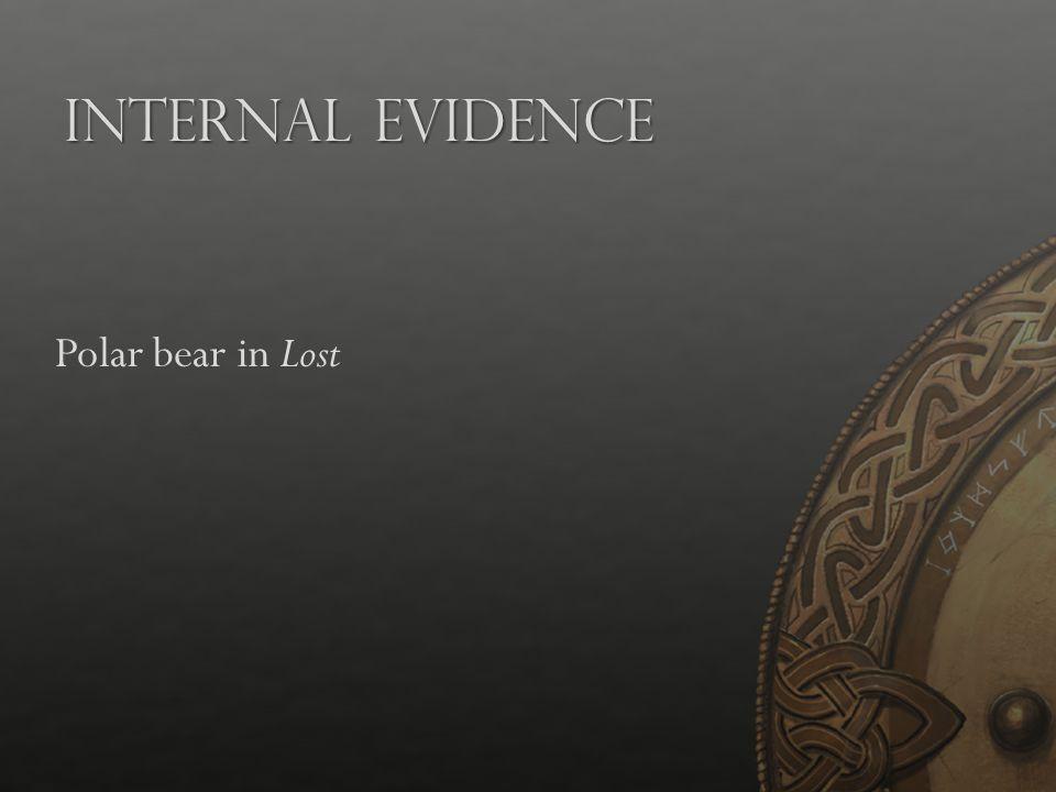 Internal Evidence Polar bear in Lost