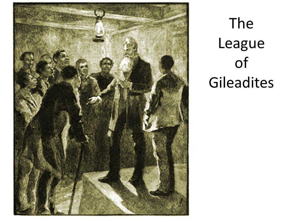 The League of Gileadites