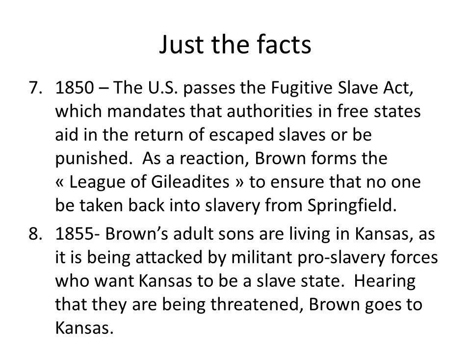 Just the facts 7.1850 – The U.S.