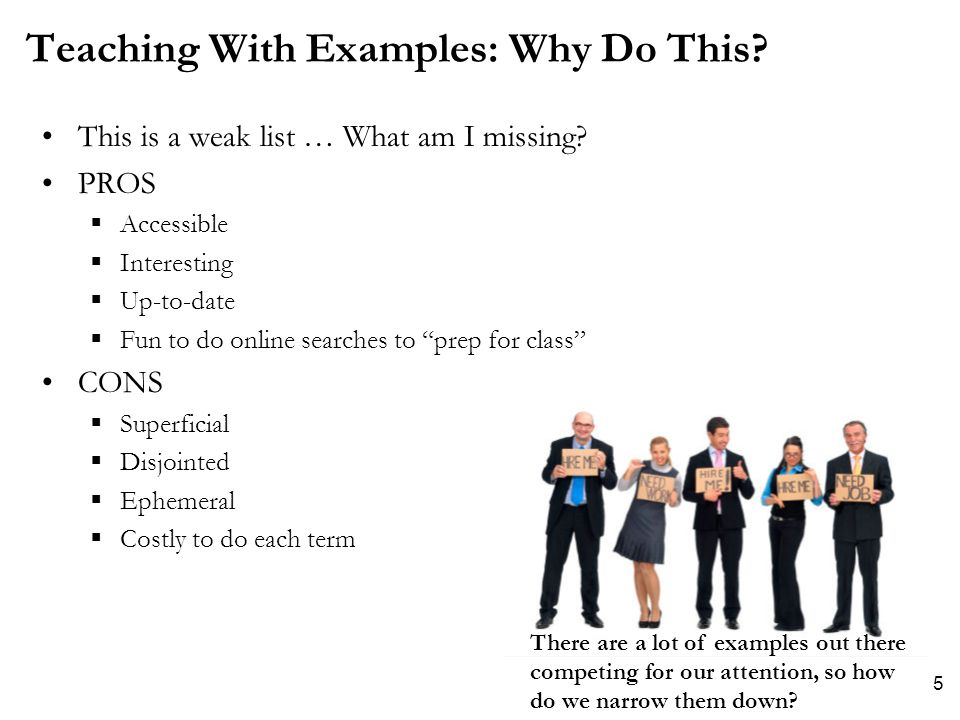 Teaching With Examples: Why Do This. This is a weak list … What am I missing.