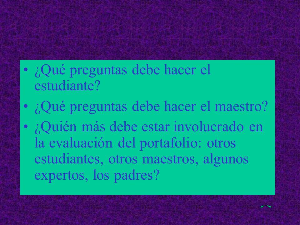 ¿Qué preguntas debe hacer el estudiante. ¿Qué preguntas debe hacer el maestro.
