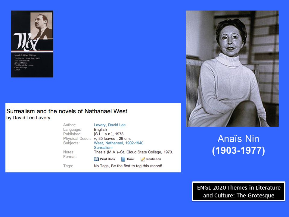 ENGL 2020 Themes in Literature and Culture: The Grotesque Nathanael West, First Trip to Hollywood, 1931