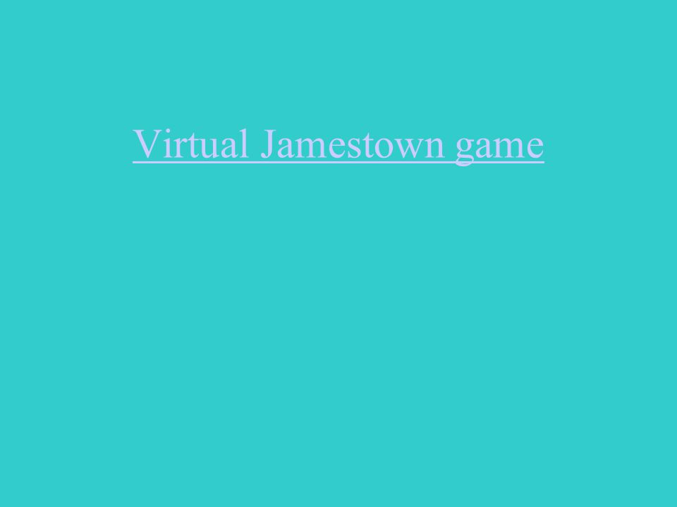 Virtual Jamestown game