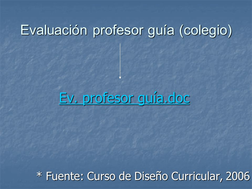 Evaluación profesor guía (colegio) Ev.profesor guía.doc Ev.