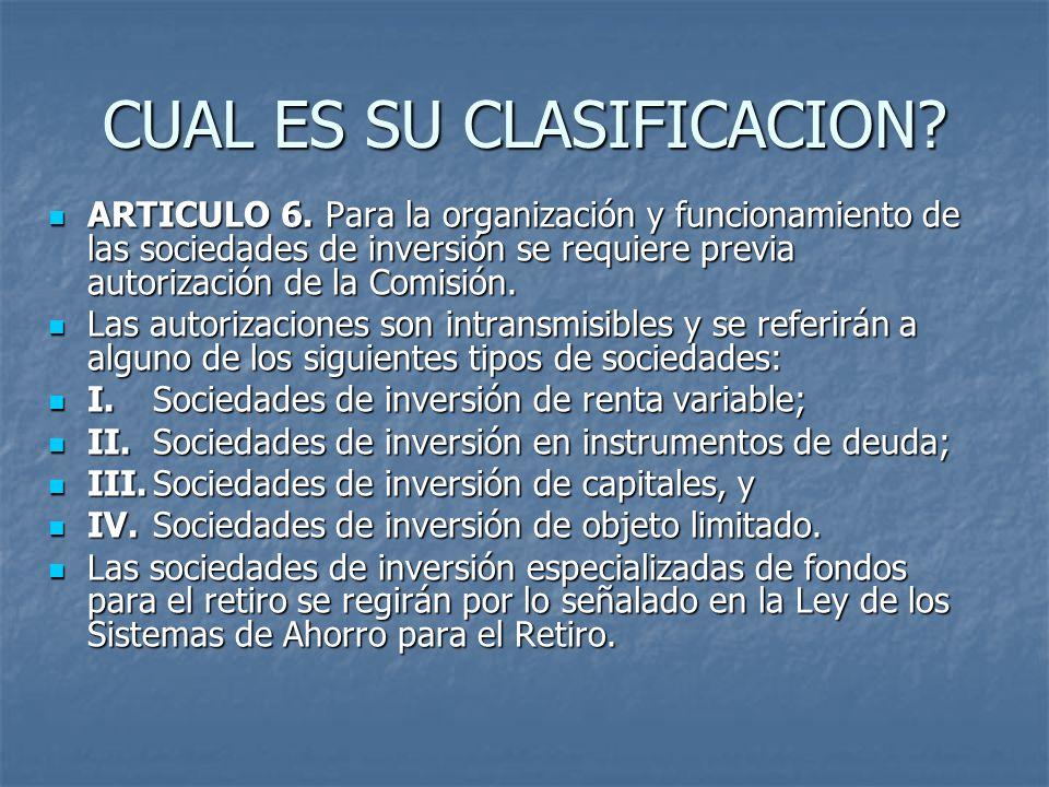 CUAL ES SU CLASIFICACION. ARTICULO 6.