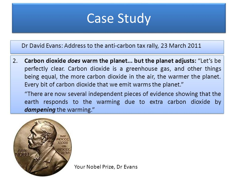 Case Study 2.Carbon dioxide does warm the planet...