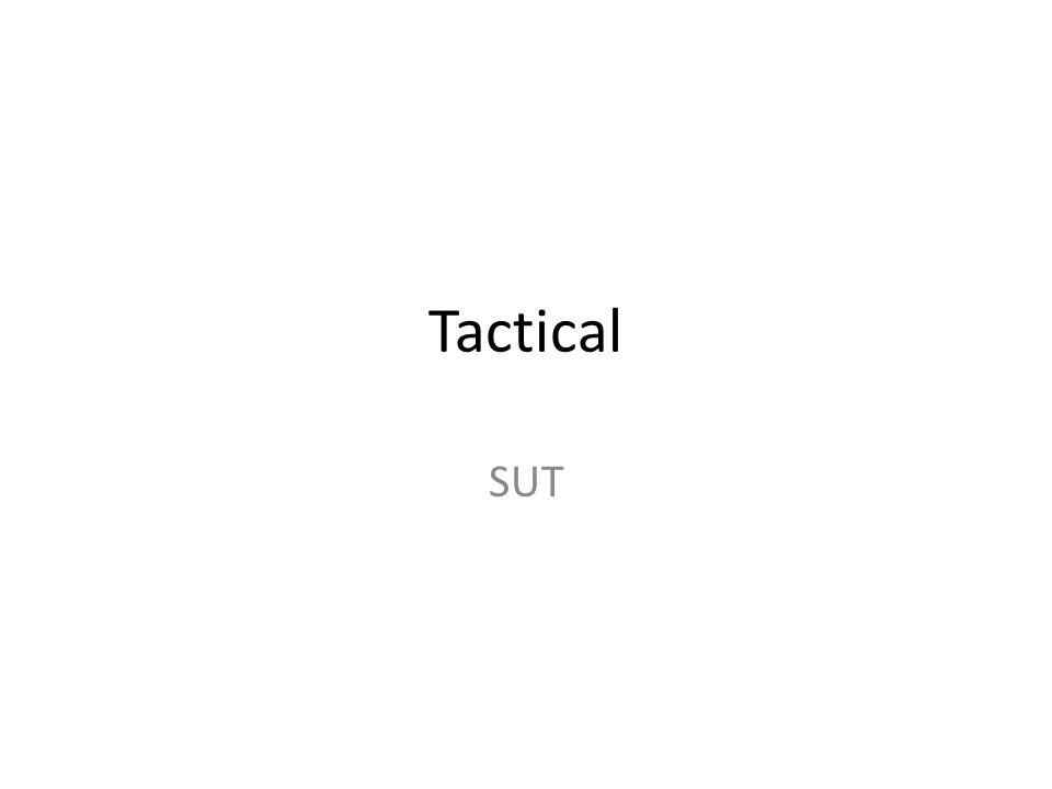 Tactical SUT