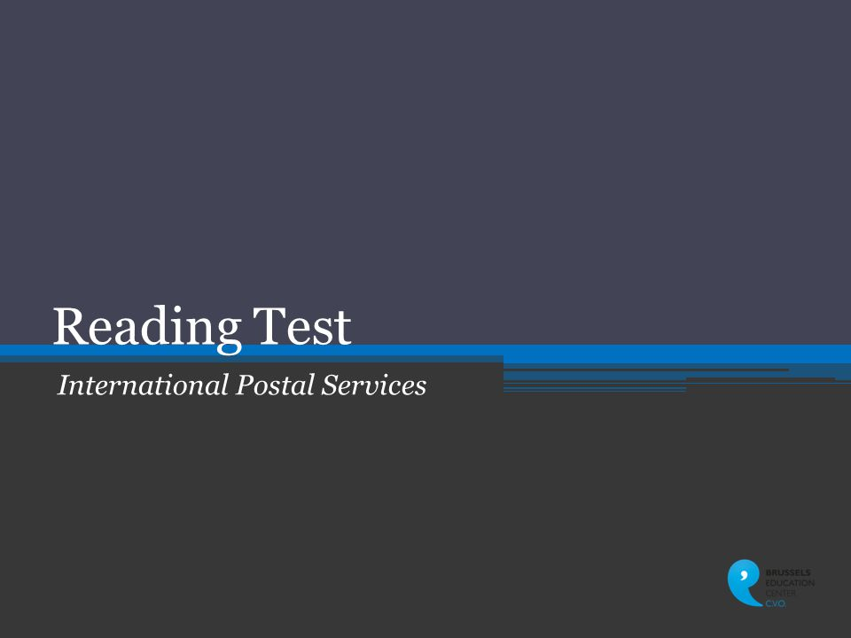 Reading Test International Postal Services