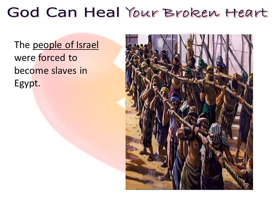 The people of Israel were forced to become slaves in Egypt.