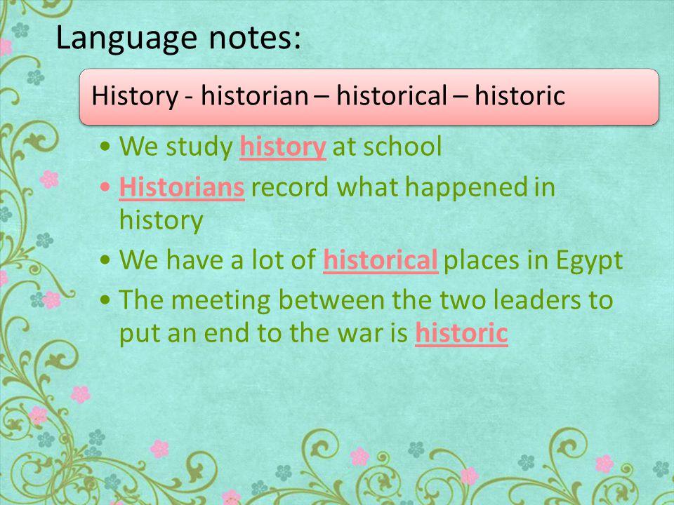 Answers : 1) 1 - historic.