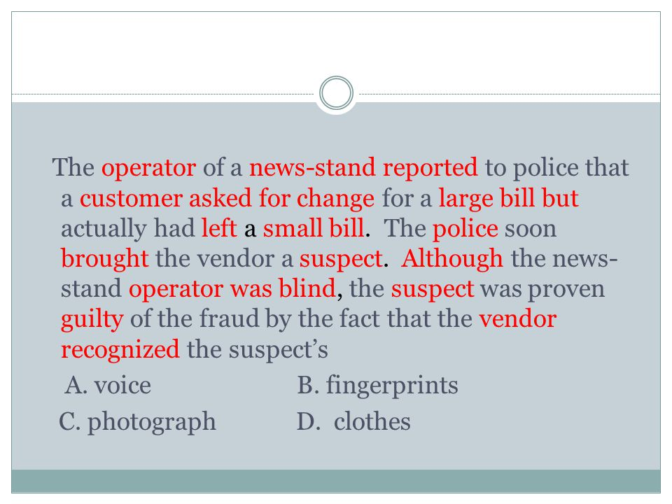 A. voice B. fingerprints C. photograph D. clothes