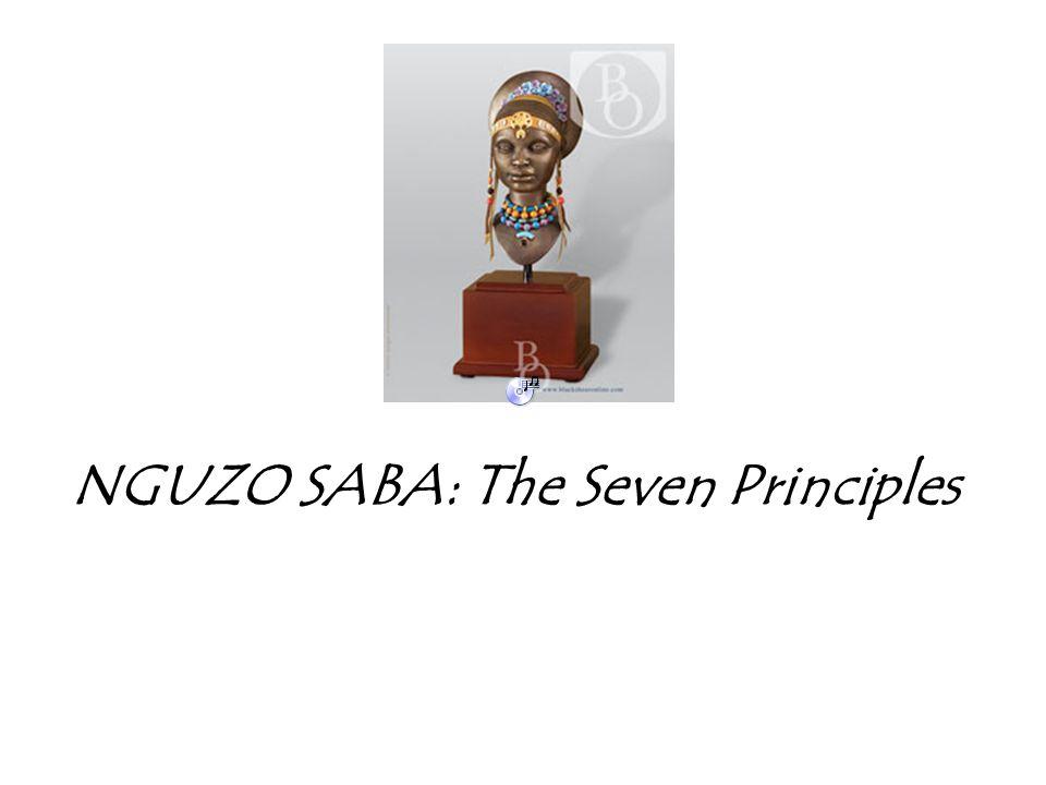 NGUZO SABA: The Seven Principles