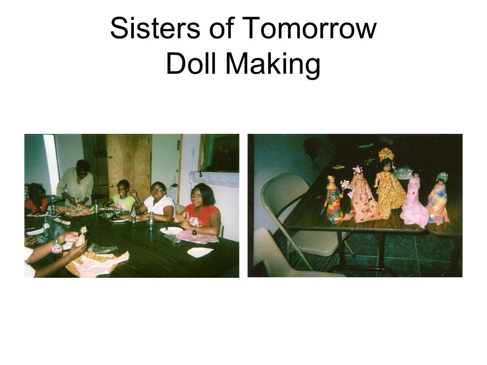 Sisters of Tomorrow Doll Making