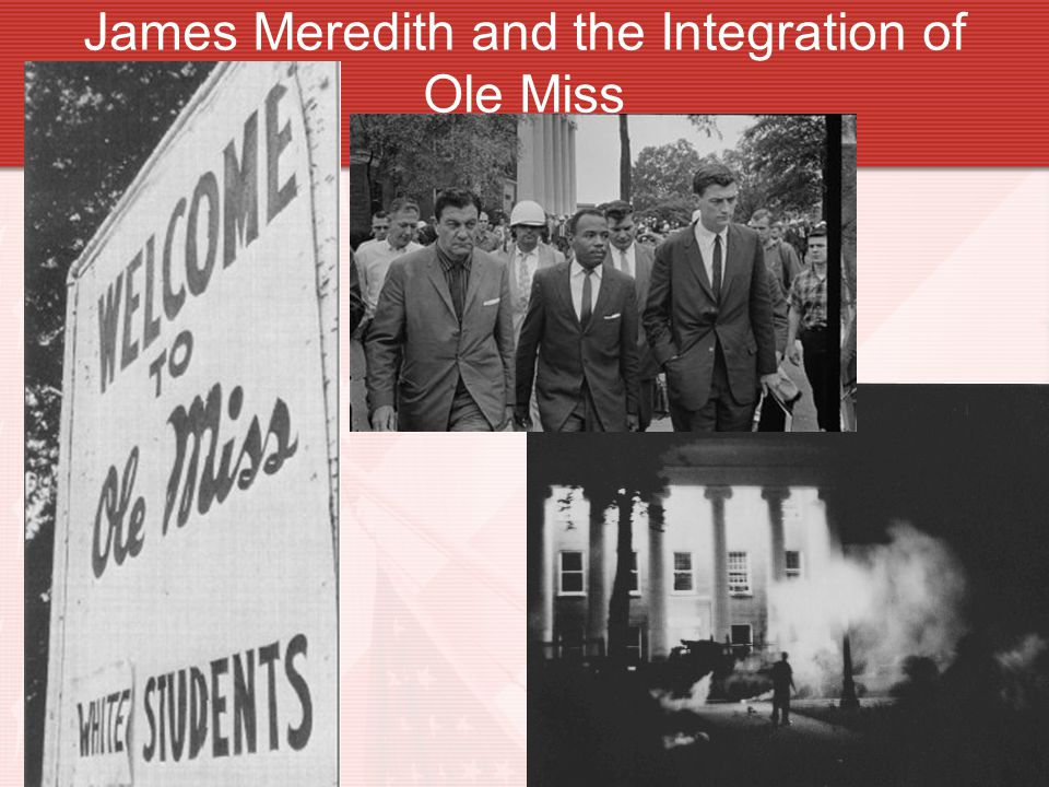 James Meredith and the Integration of Ole Miss