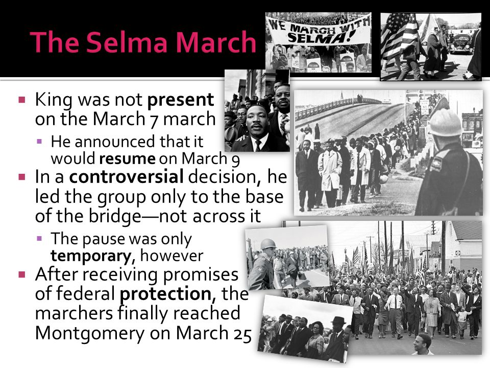  King was not present on the March 7 march  He announced that it would resume on March 9  In a controversial decision, he led the group only to the