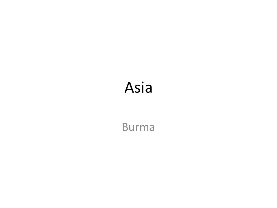 Burma/ Myanmar Independence 1948 Ethnic conflict 1962 Military Junta State Peace and Development Council 1988 Protests 1990 elections nullified National League for Democracy 2007 Jasmin Revolution 2010, elections 2011 – continued political reforms and economic liberalization 2012 elections