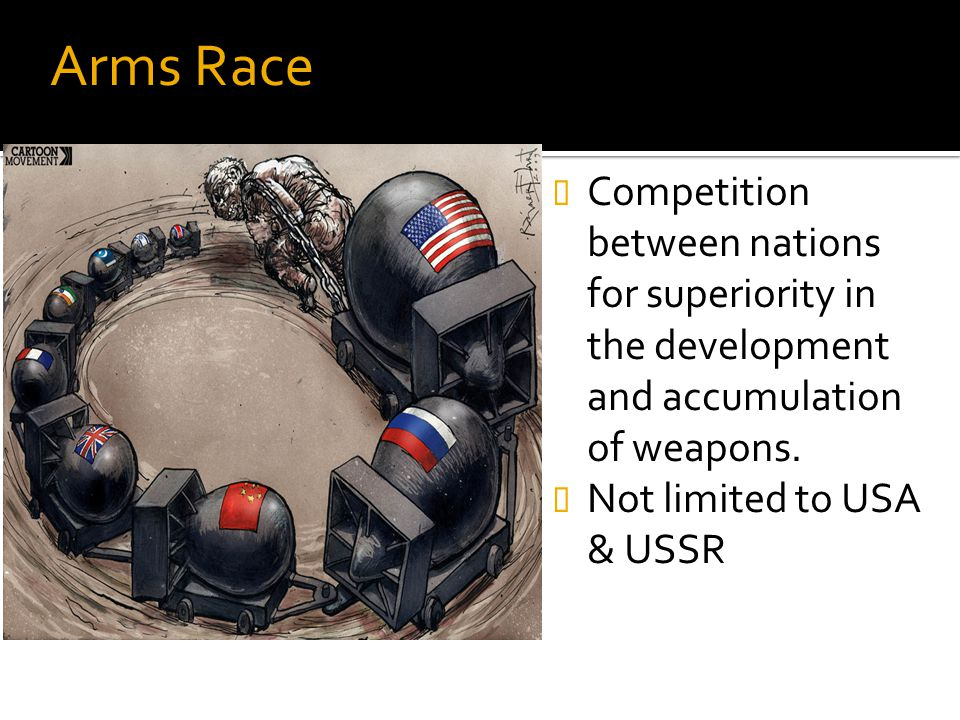 Competition between nations for superiority in the development and accumulation of weapons. Not limited to USA & USSR Arms Race