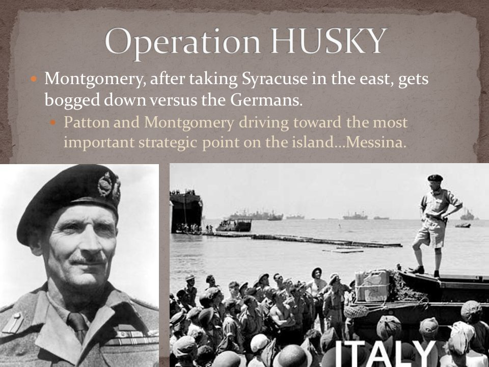 Montgomery, after taking Syracuse in the east, gets bogged down versus the Germans.
