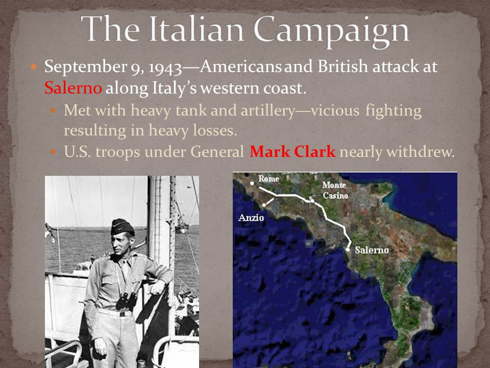 September 9, 1943—Americans and British attack at Salerno along Italy's western coast.